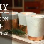 DIY: Beton & Kupfer Kerzenhalter